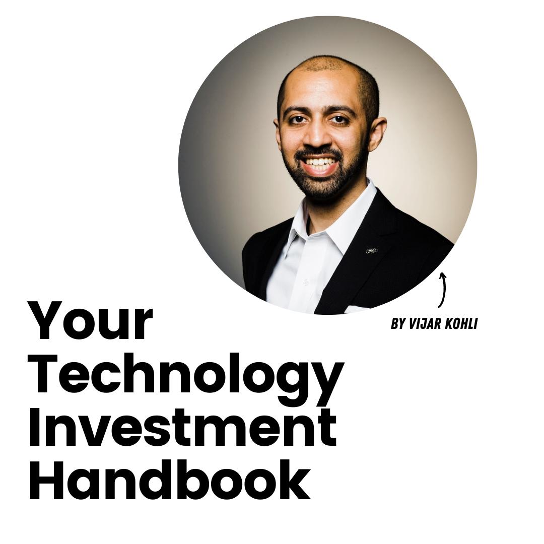 Your technology investment handbook by Vijar Kohli