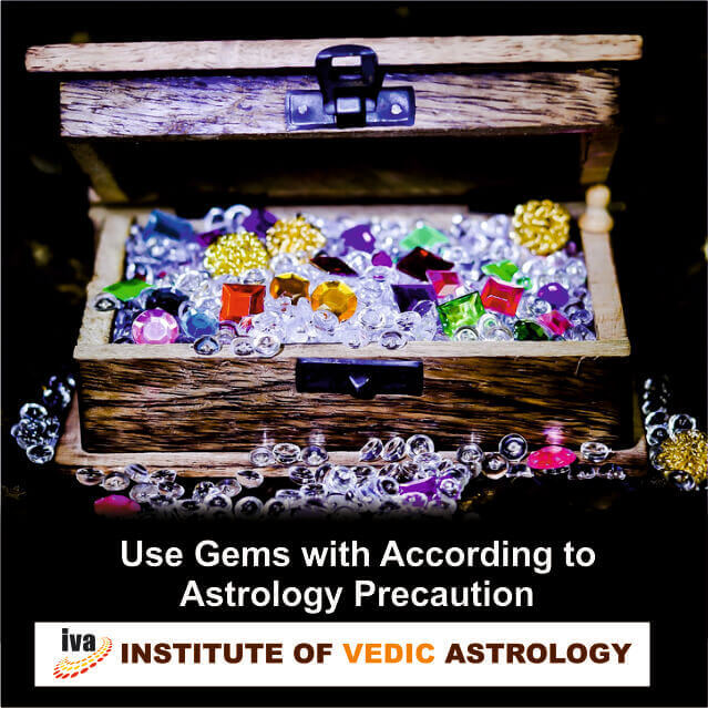 According to  the Astrology use Gems with precaution.