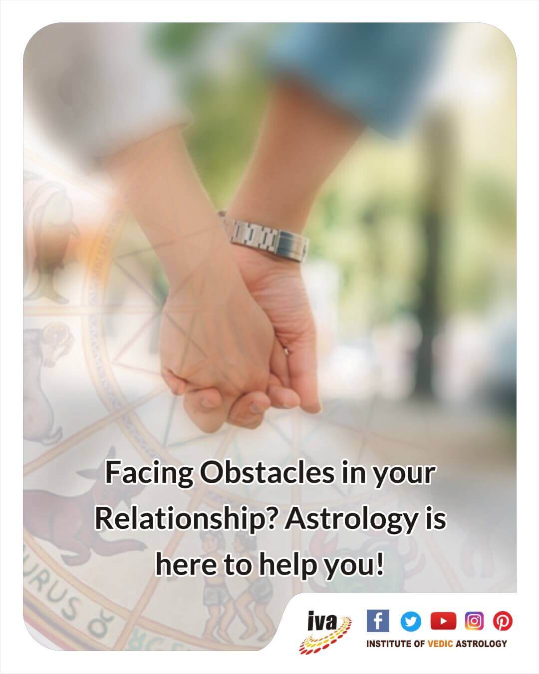Facing Obstacles in your relationship? Astrology is here to help you!