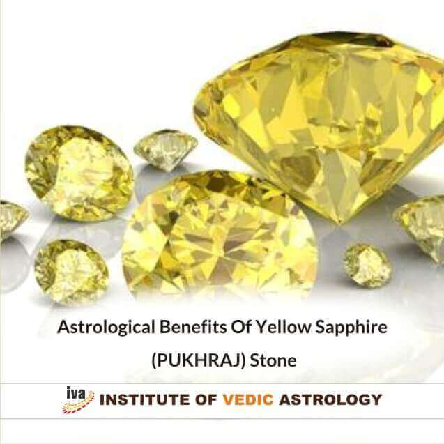 Astrological Benefits Of Yellow Sapphire (PUKHRAJ) Stone