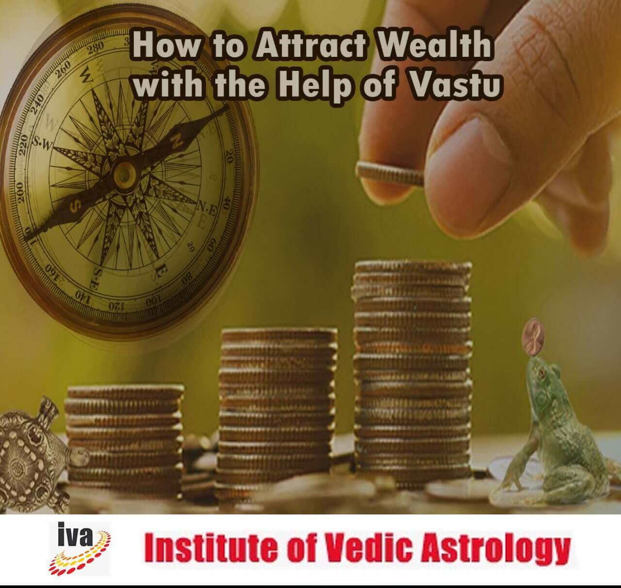 How to attract wealth with the help of Vastu