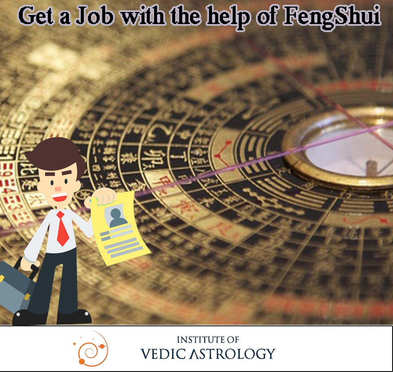 Get a Job with the Help of Feng Shui