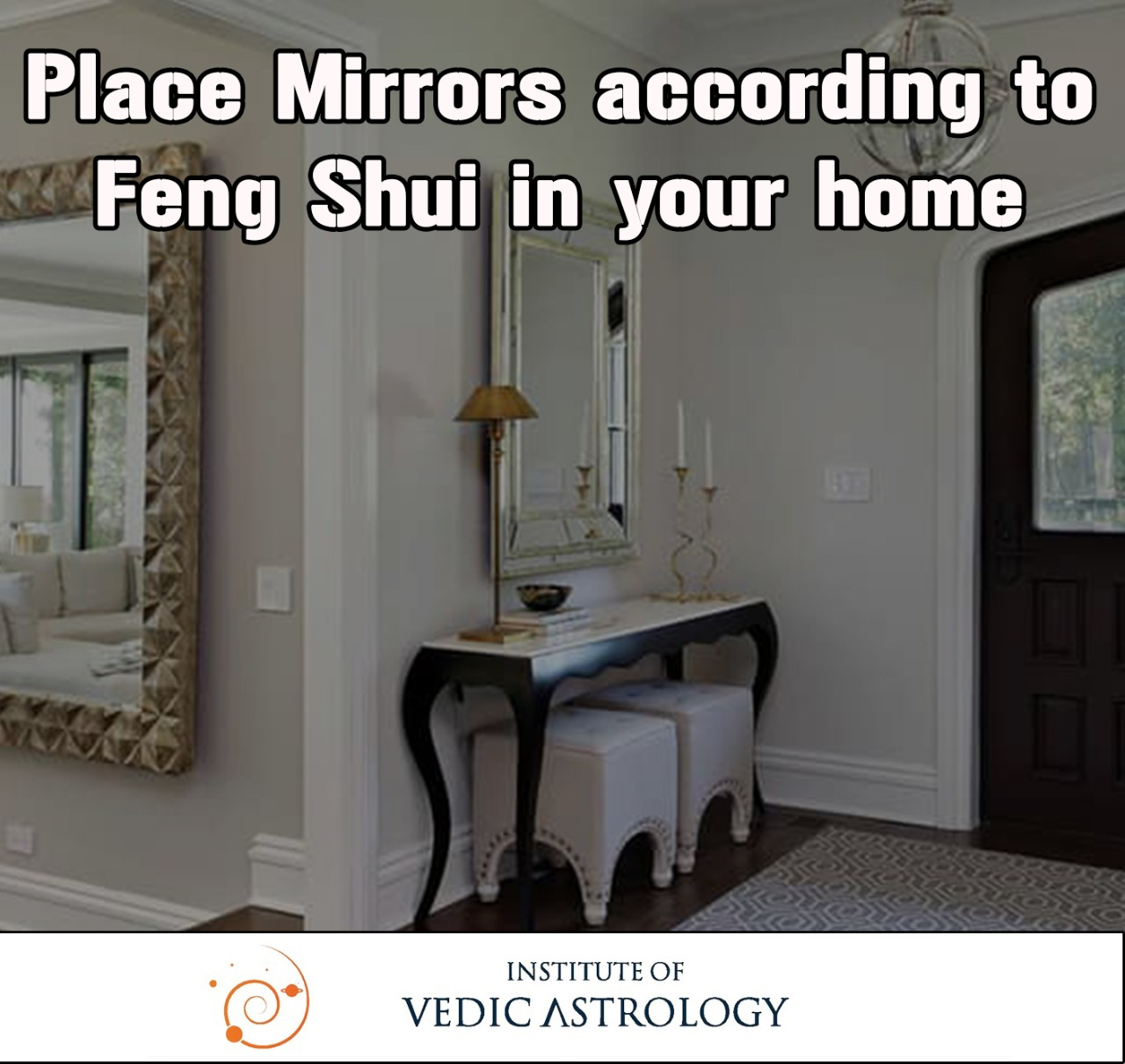 Place Mirrors according to Feng Shui in your Home