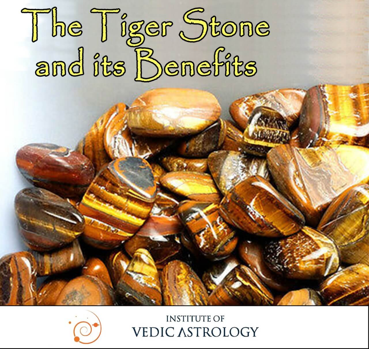 The Tiger Stone and its benefits