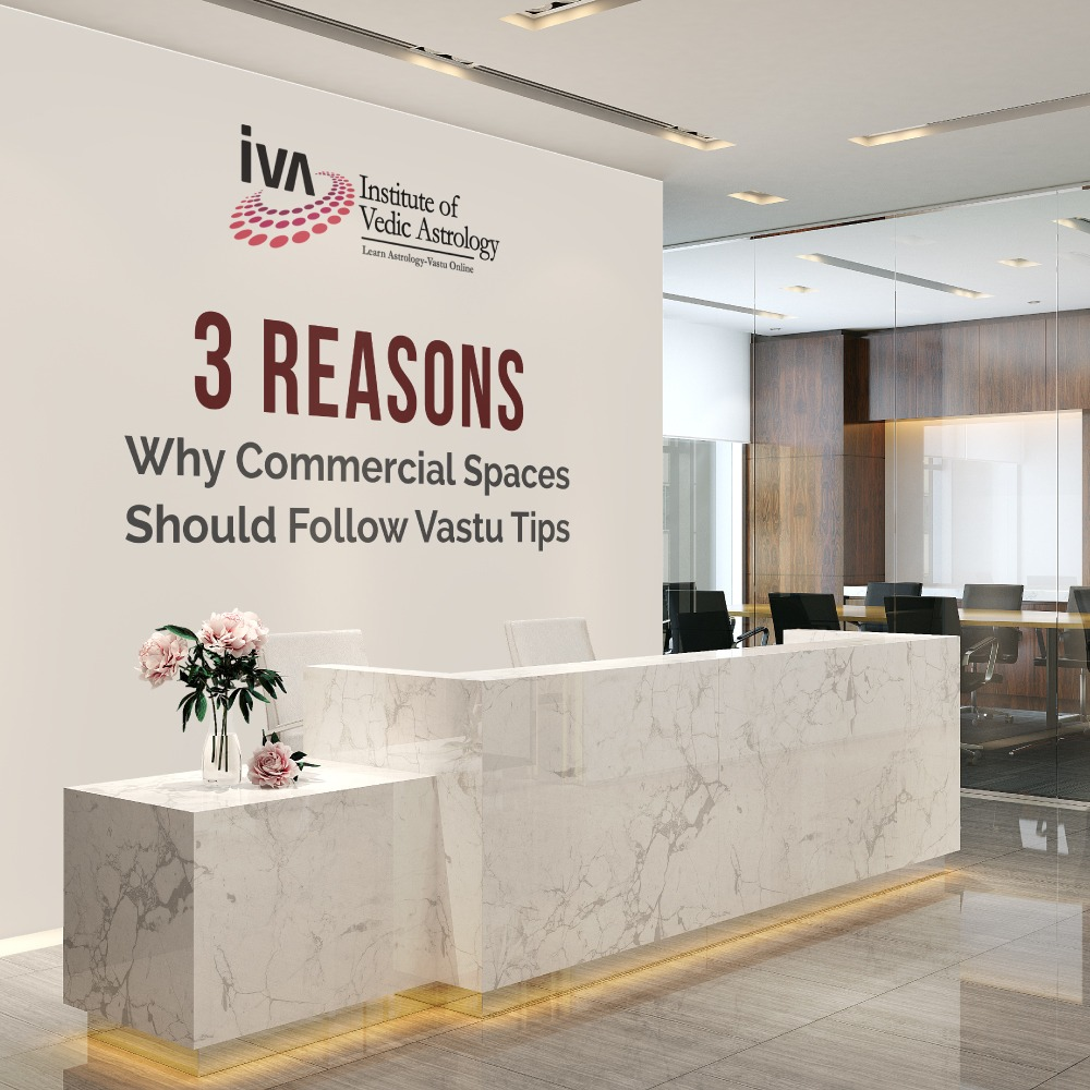 3 Reasons Why Commercial Spaces Should Follow Vastu Tips