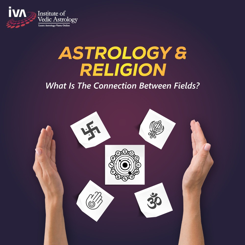 Astrology and Religion: What Is the Connection Between Fields?