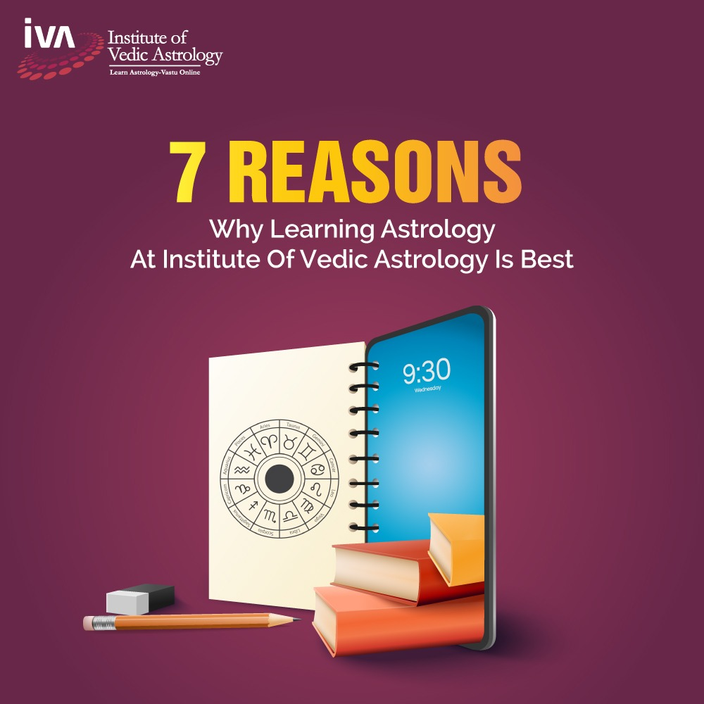 7 Reasons why learning Astrology at IVA India is best