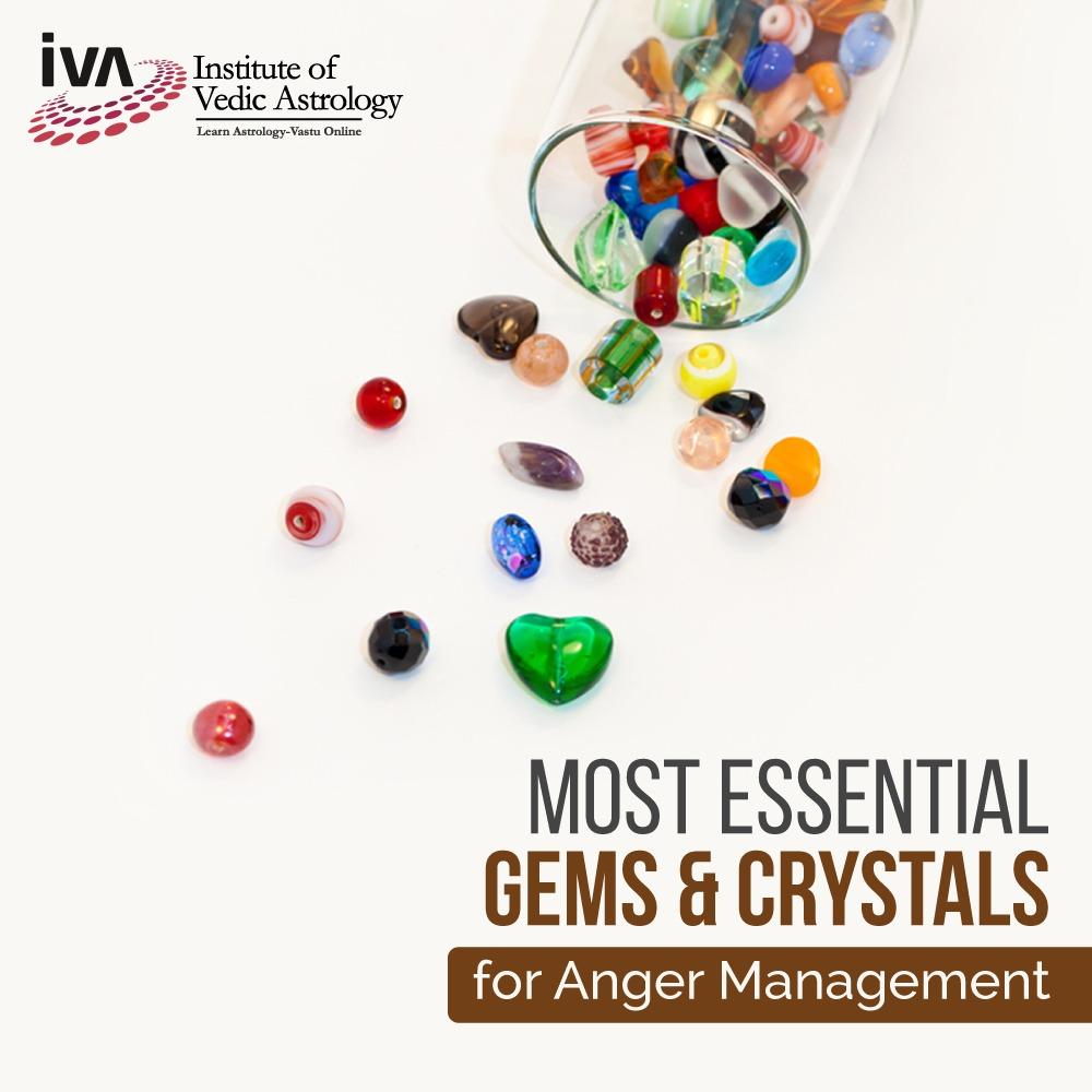 Most Essential Gems & Crystals for Anger Management