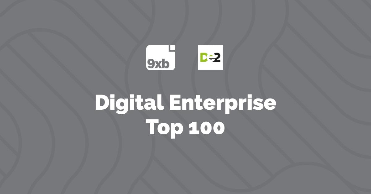 9xb enters the Digital Enterprise Top 100