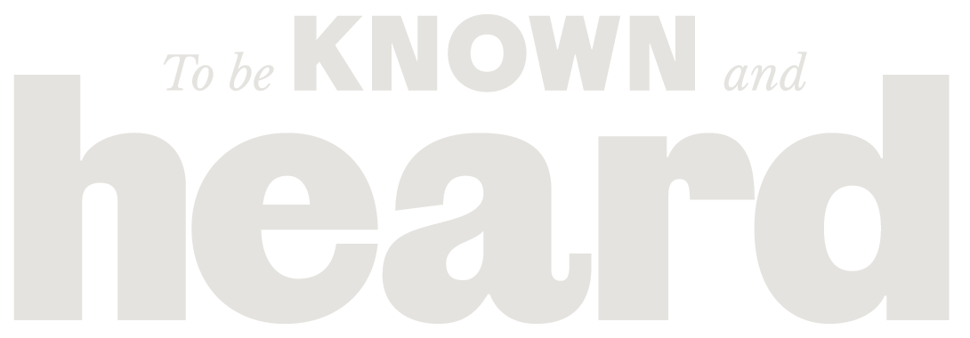 to be known and heard logo