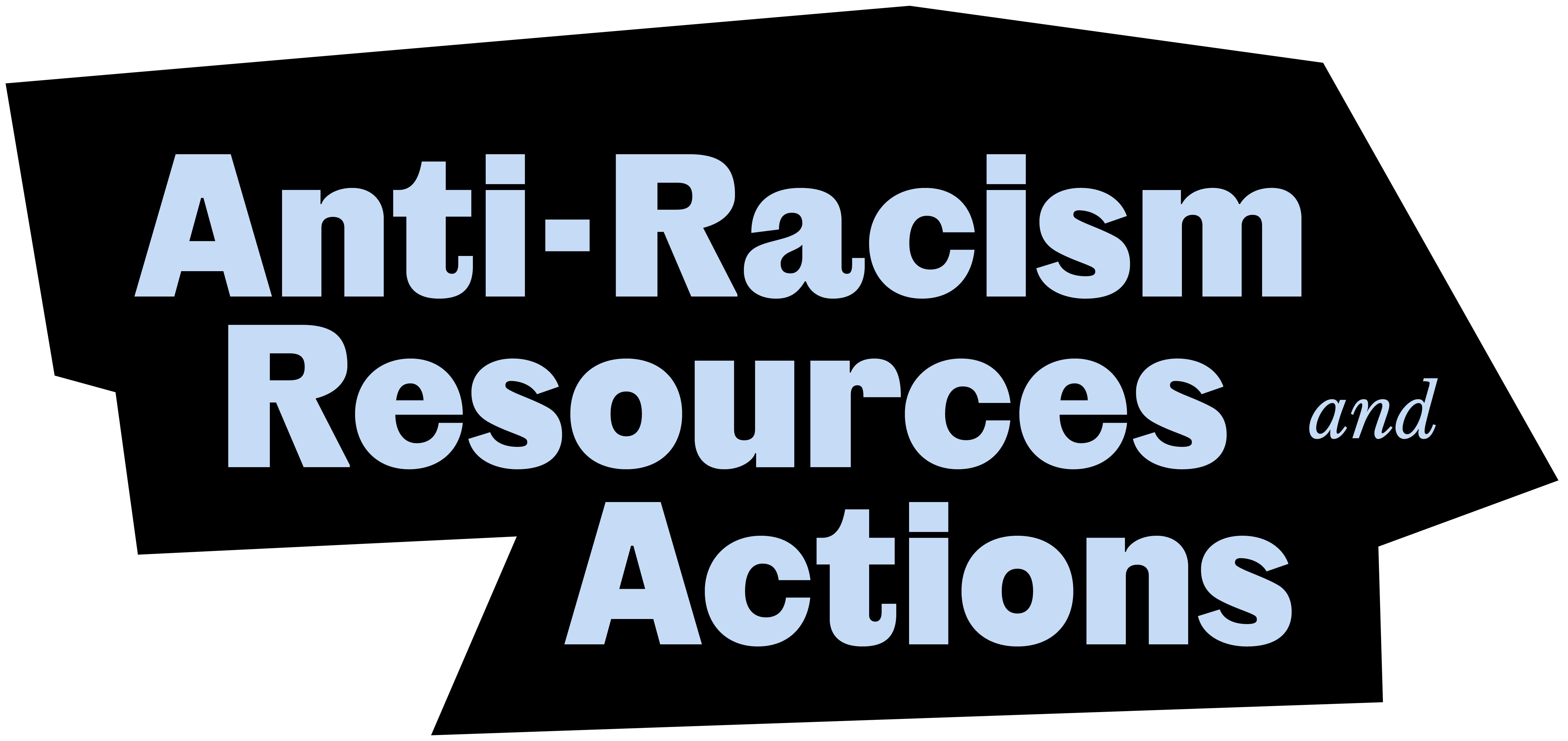 Anti-racism resources and actions
