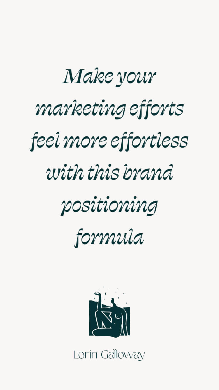 Make your marketing efforts feel more effortless with a brand positioning statement