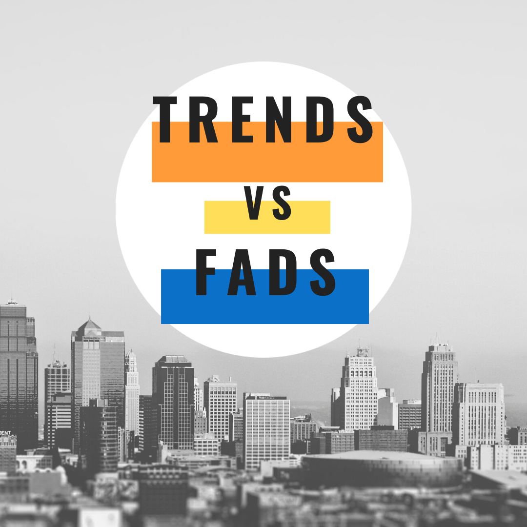 Trends and fads: How can I avoid my product to fall into oblivion?