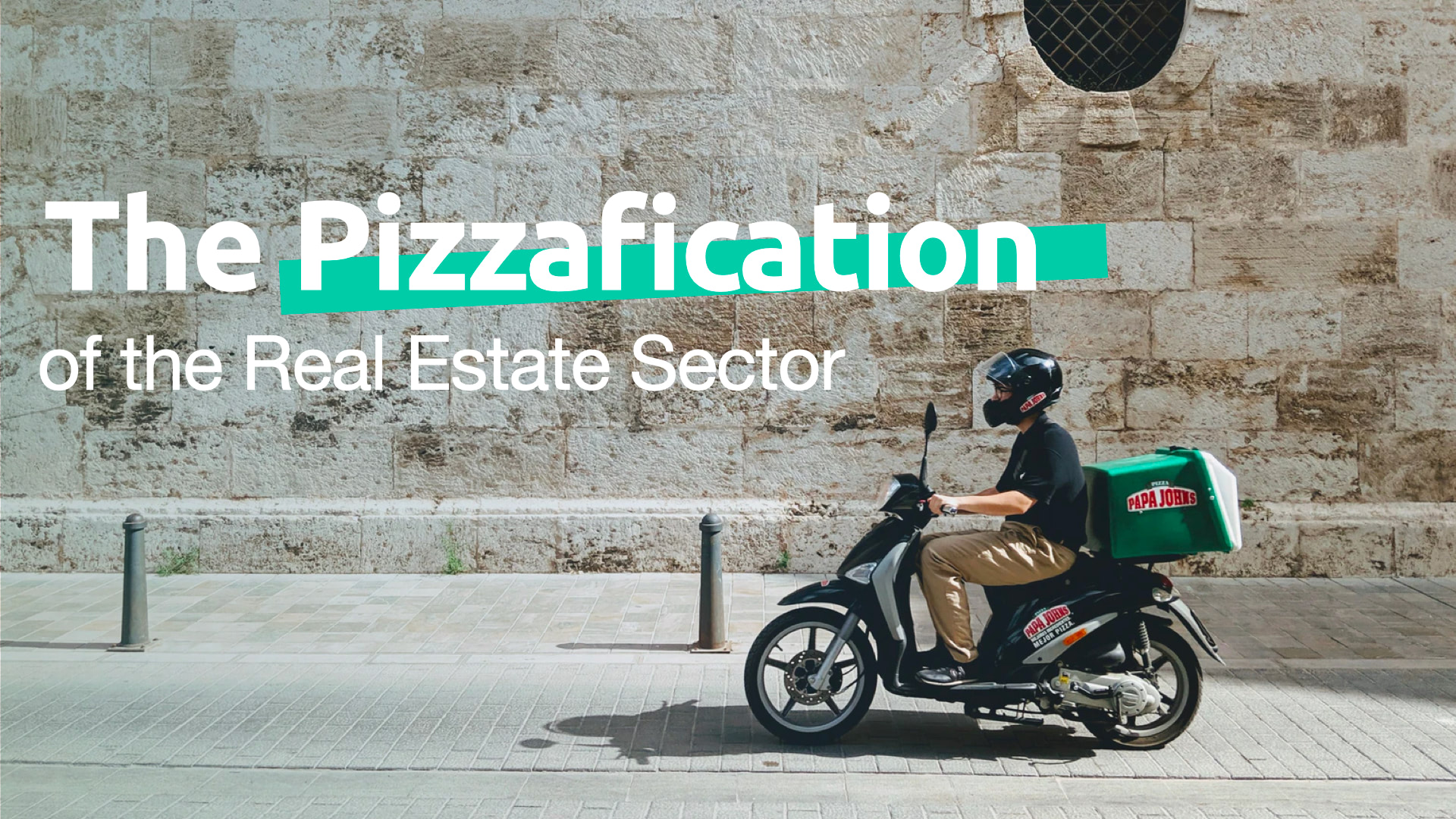 pizzafication real estate sector
