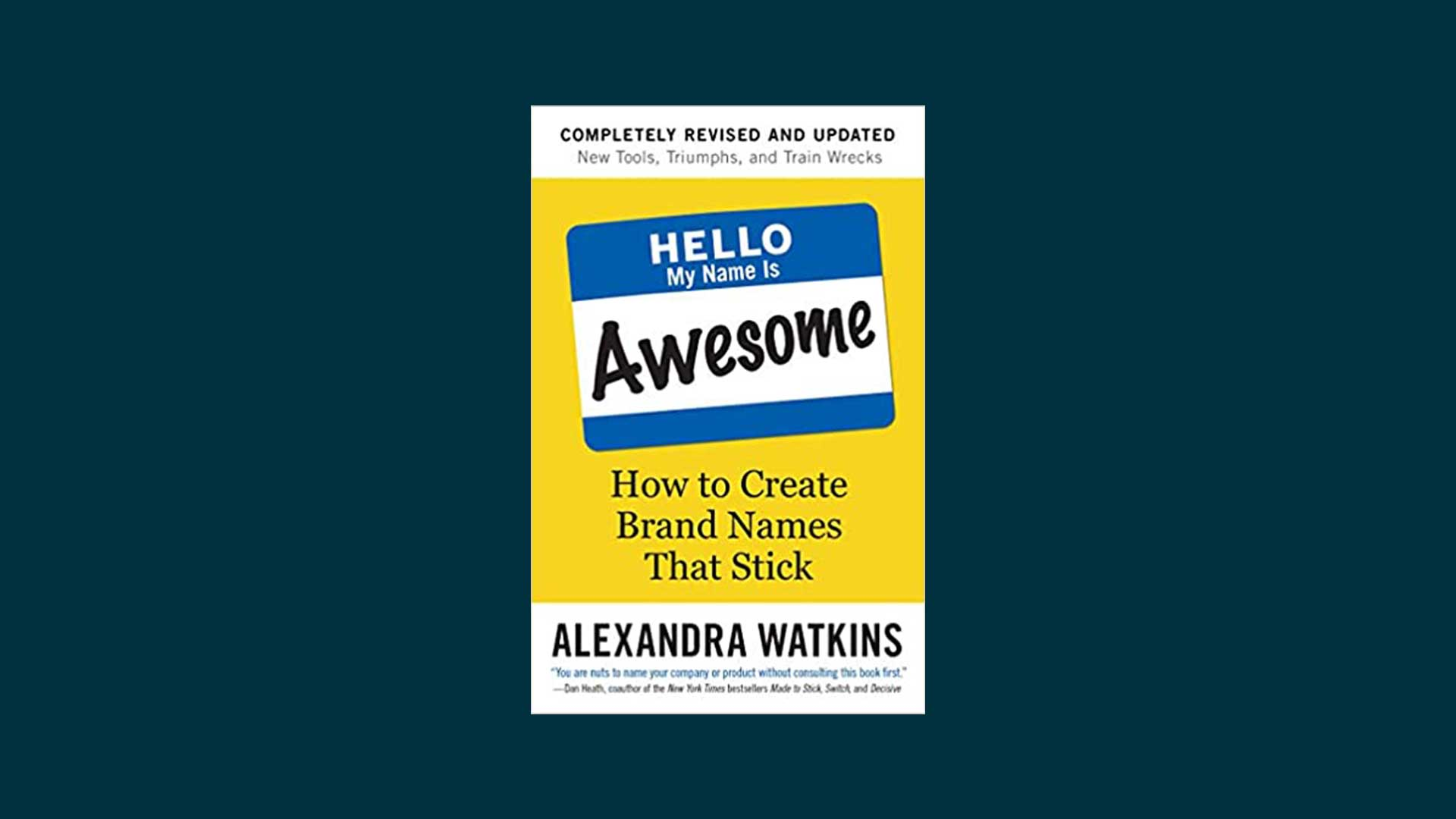 Hello, My Name Is Awesome book.