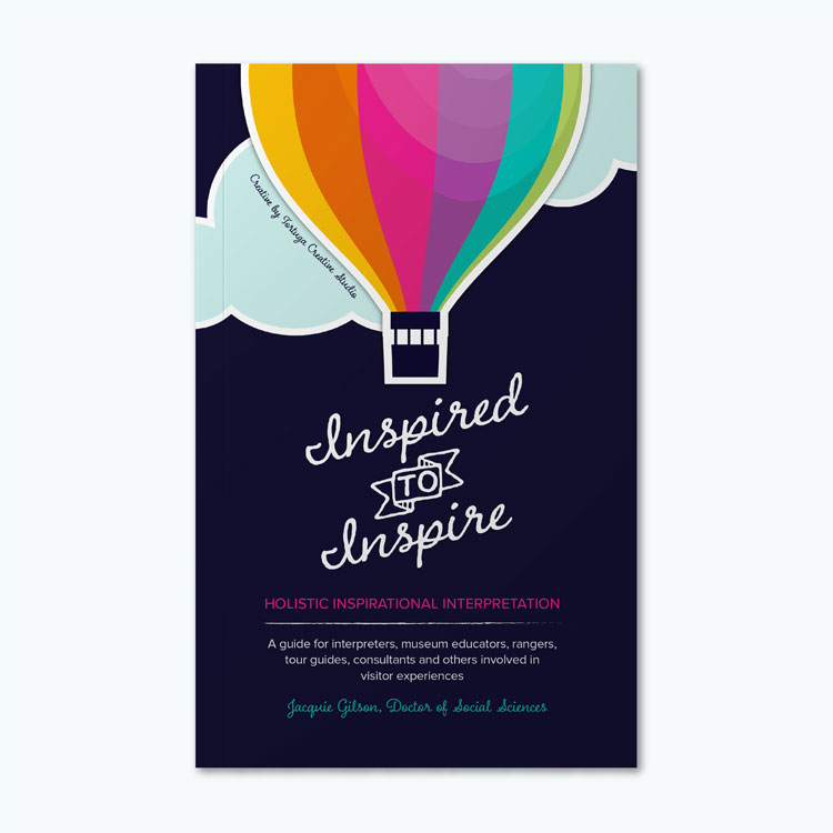 Front cover book layout design and illustration for Inspired to Inspire by InterpActive owner and author Jacquie Gilson.