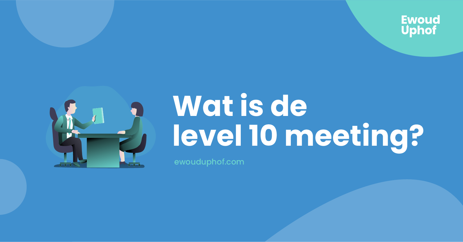 Wat is de level 10 meeting?