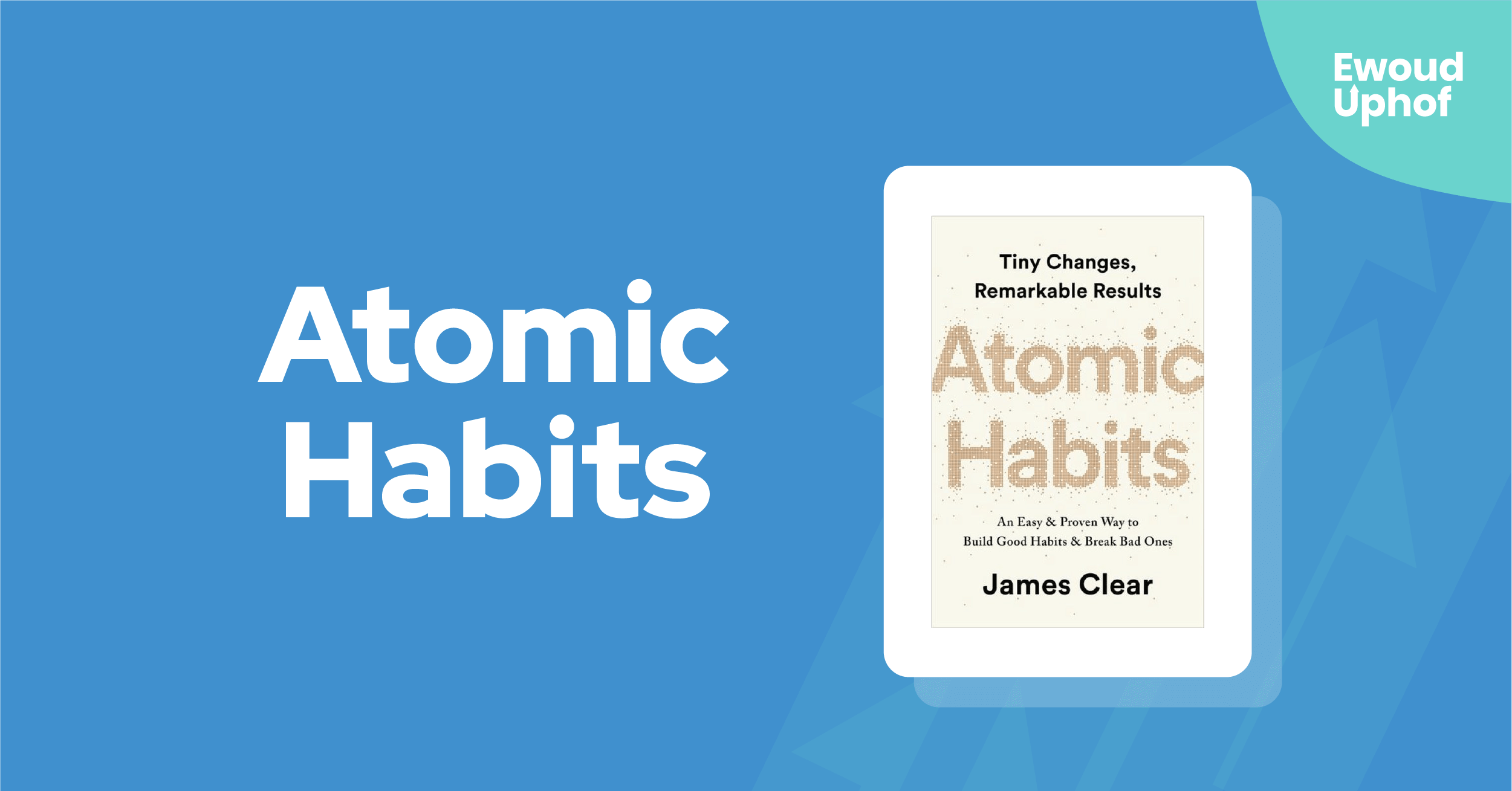 Atomic Habits samenvatting
