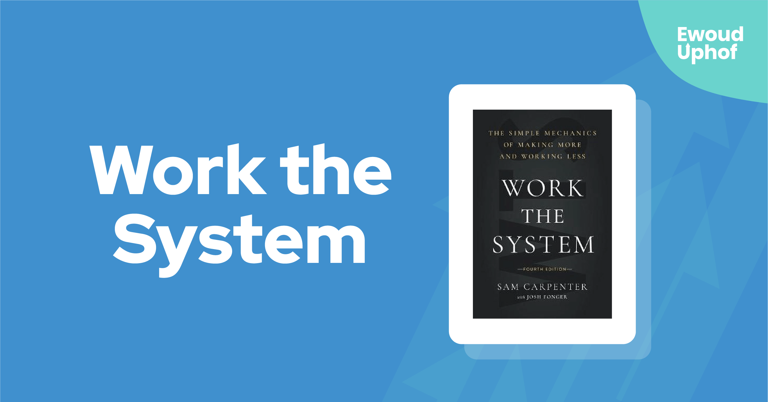 Work the System samenvatting