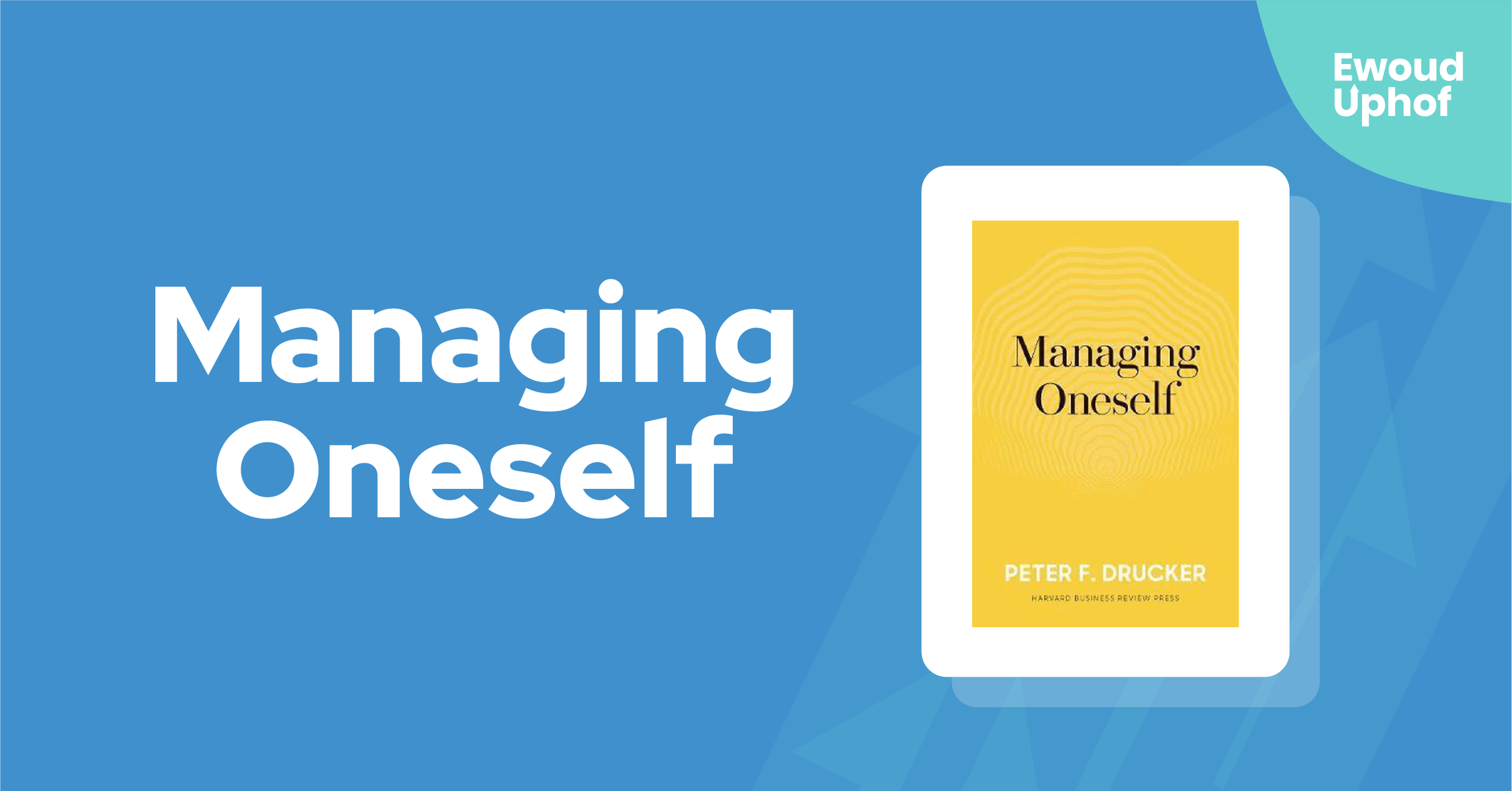 Managing Oneself samenvatting