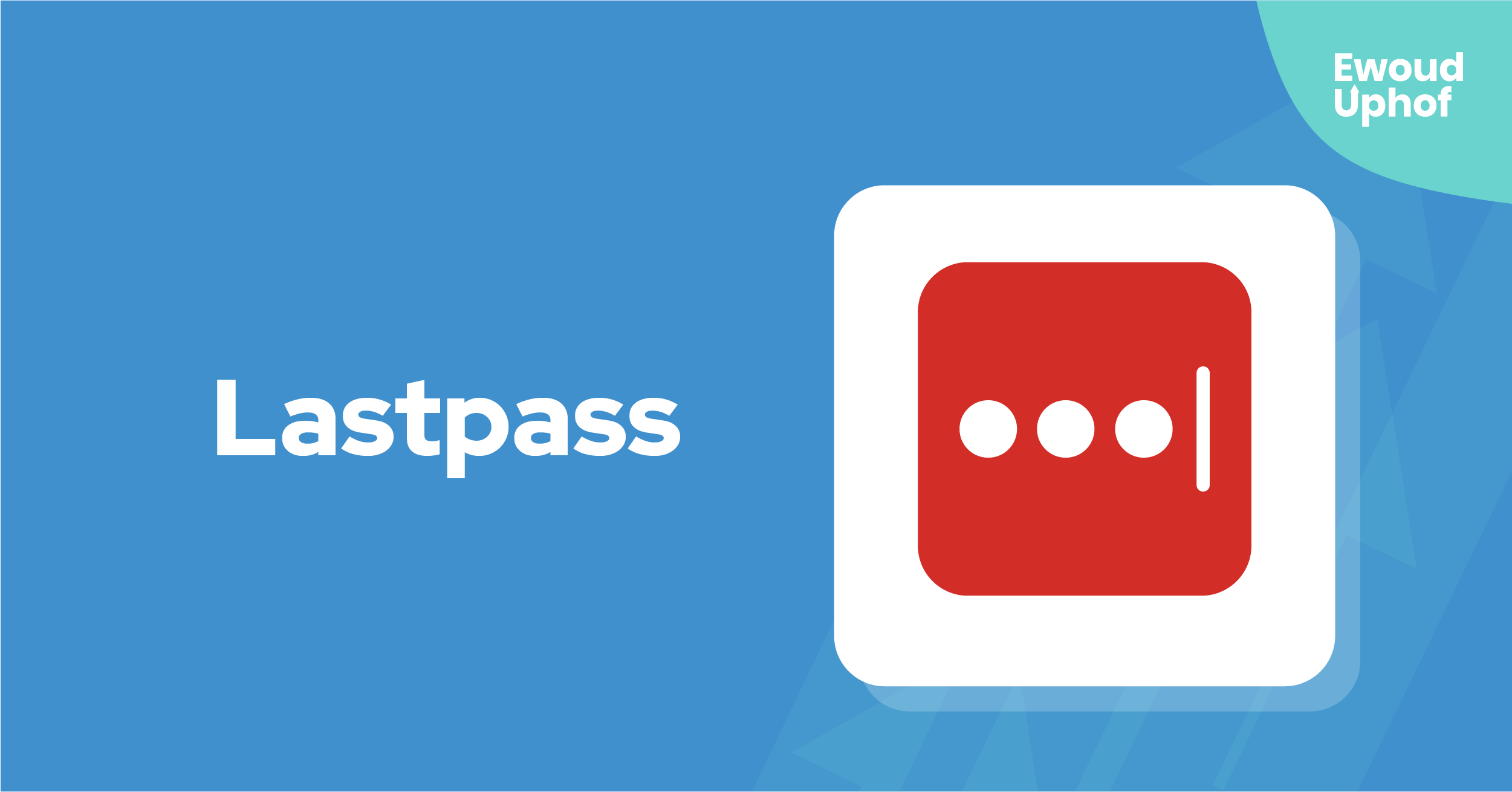 Tool Review Lastpass