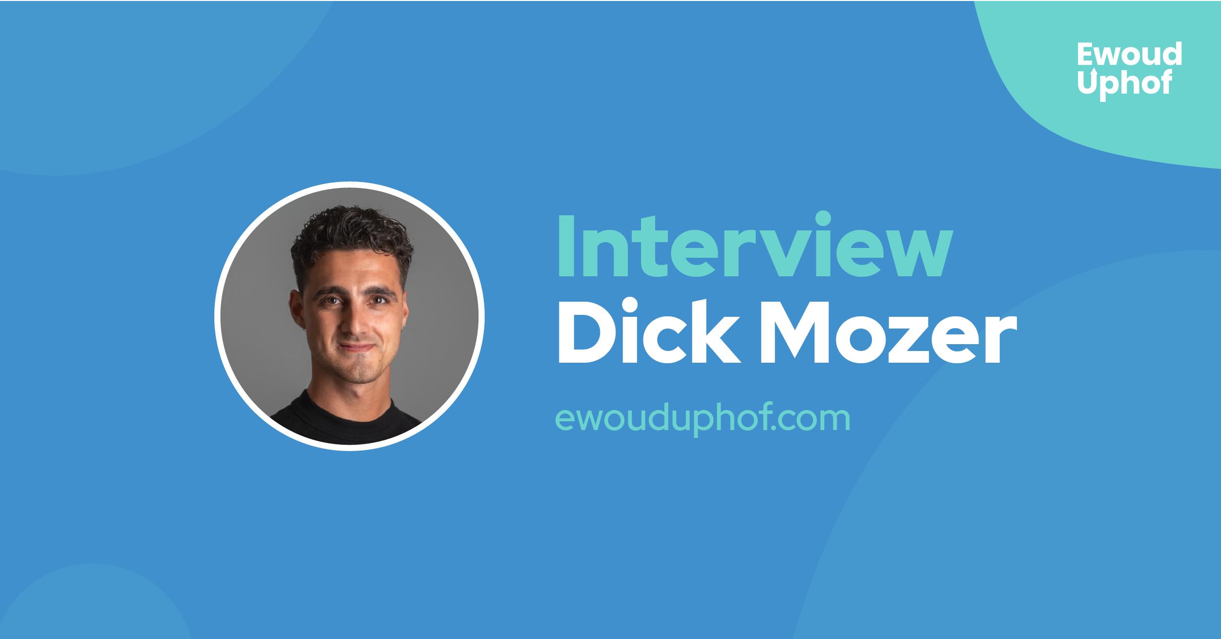 Interview met growth hacker Dick Mozer