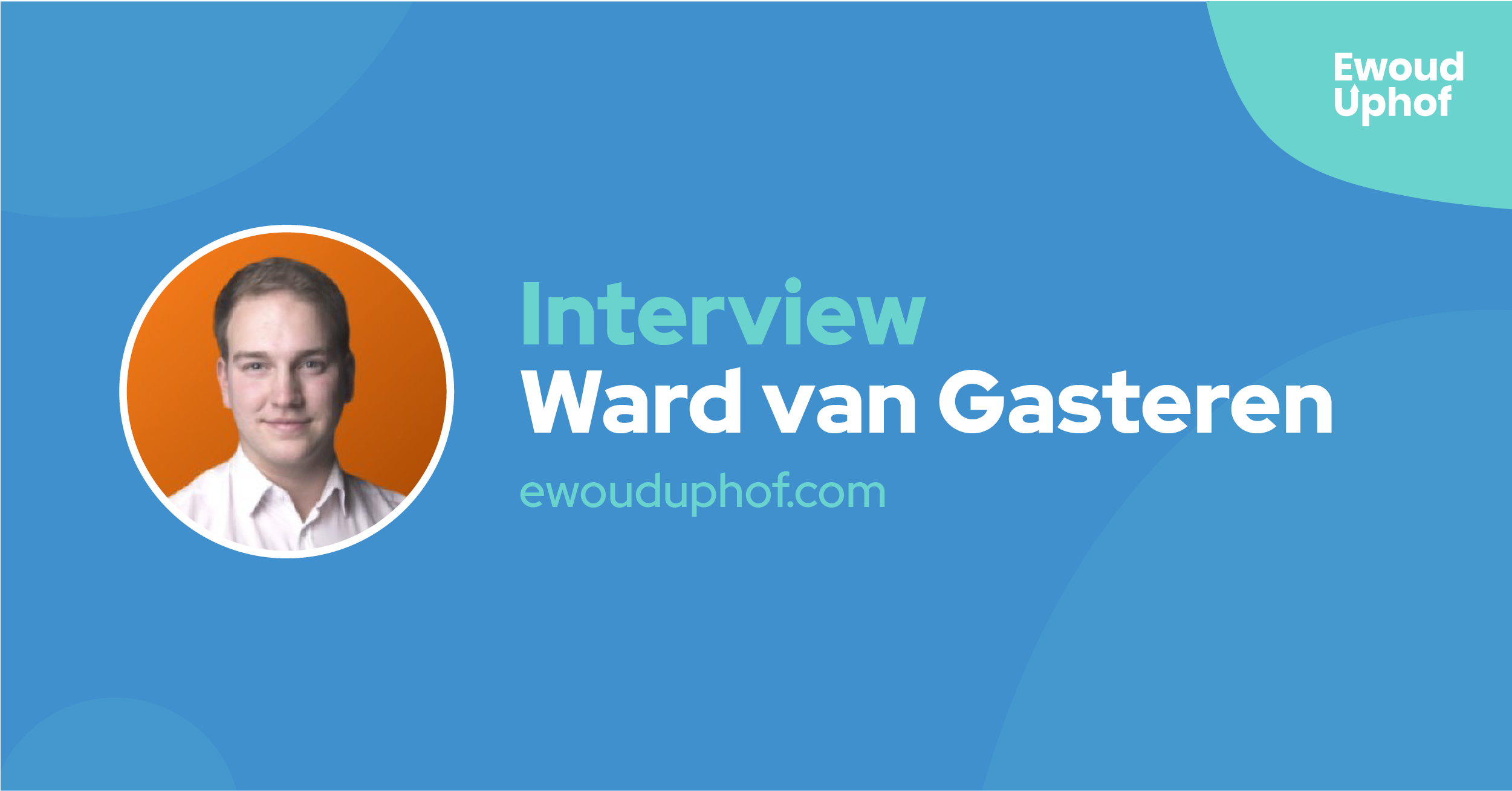 Interview met growth hacking coach Ward van Gasteren