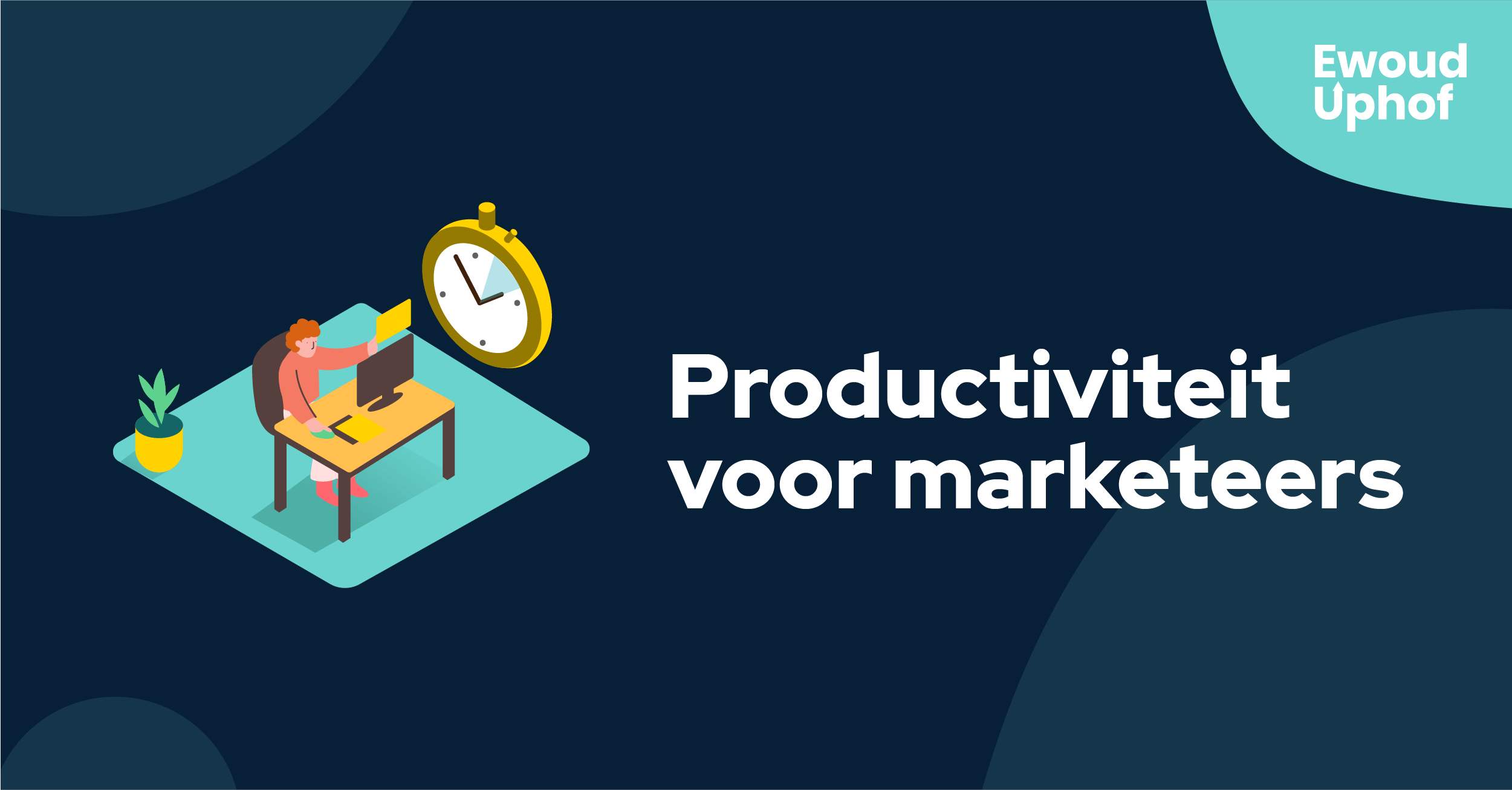 Productiviteit voor marketeers