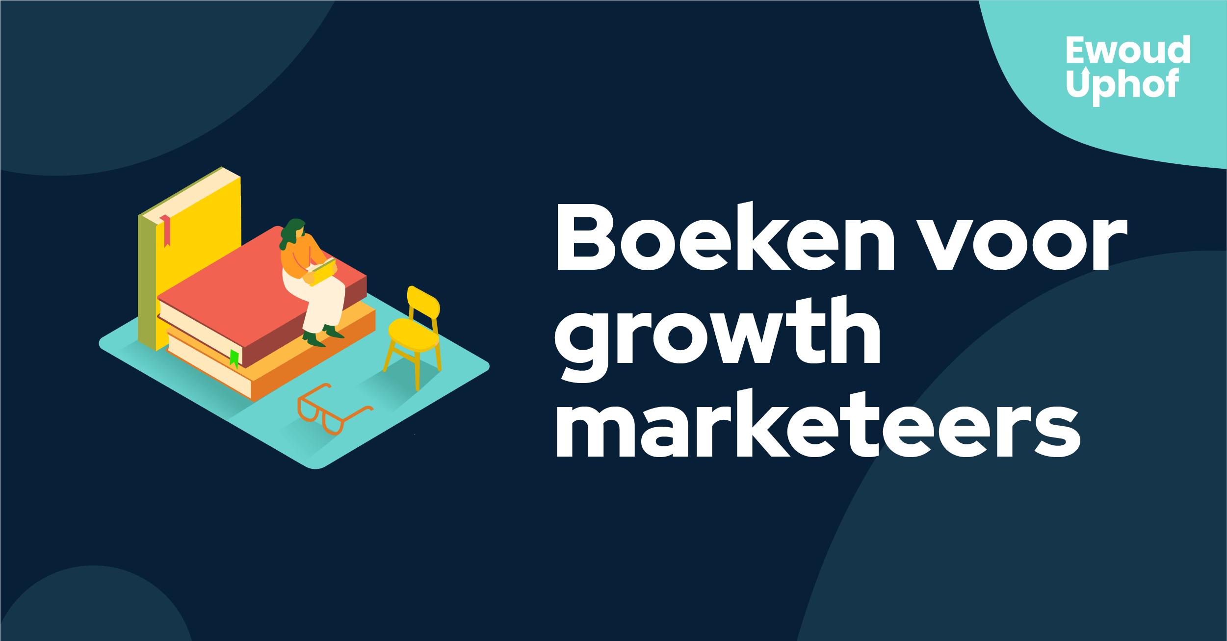 Boeken voor growth marketeers