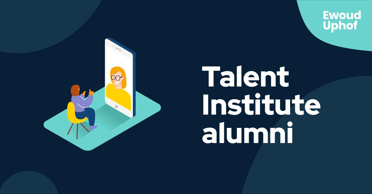 Talent Institute alumni
