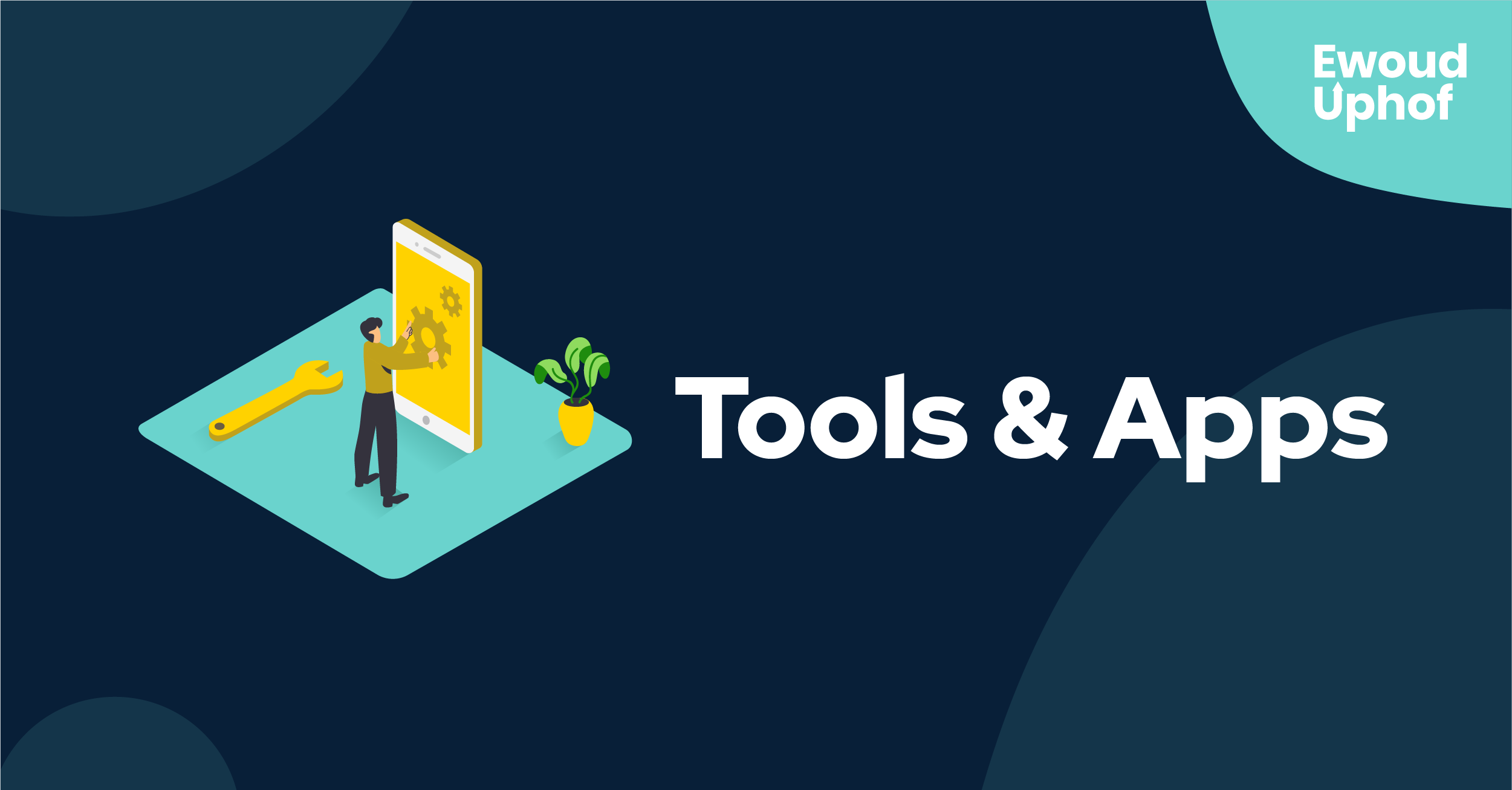 Tools & Apps