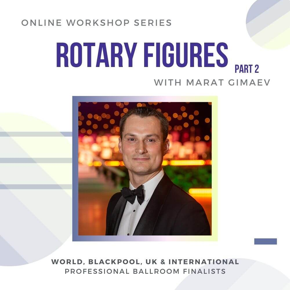 """This class series is a rare opportunity to learn from World, Blackpool, UK & International Professional Ballroom Finalists, National, and World-Class Adjudicator Marat Gimaev. The subject will be """"Rotary Figures"""" in the Swing Dances"""" and it will be a natural continuation of the previous workshop with Alina Basyuk that laid the foundations of rotary figures. It will be hosted on Zoom. Date: March 14th, Sun, 1000 am PST, 1 pm EST If you cannot make it on the day, don't worry! We will have a recording that you can purchase for review later."""