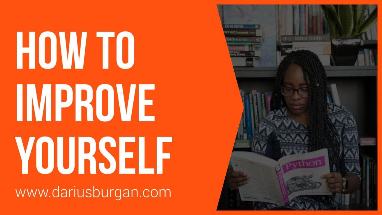 How To Improve Yourself: 60 Ways To Change Your Life