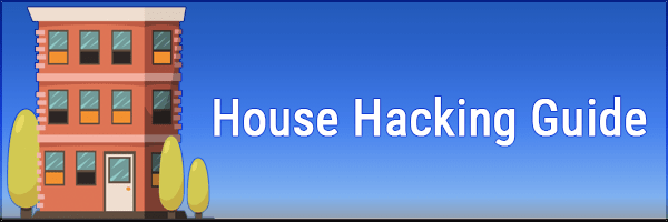 House Hacking Guide For Beginners