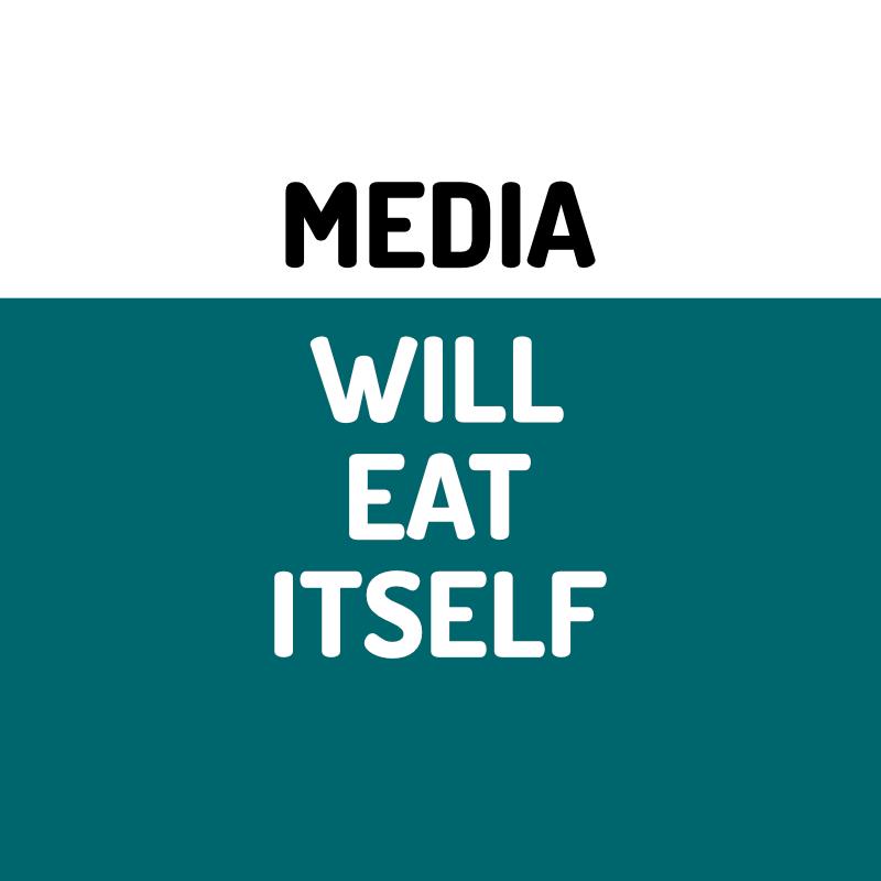 Media Will Eat Itself podcast artwork.