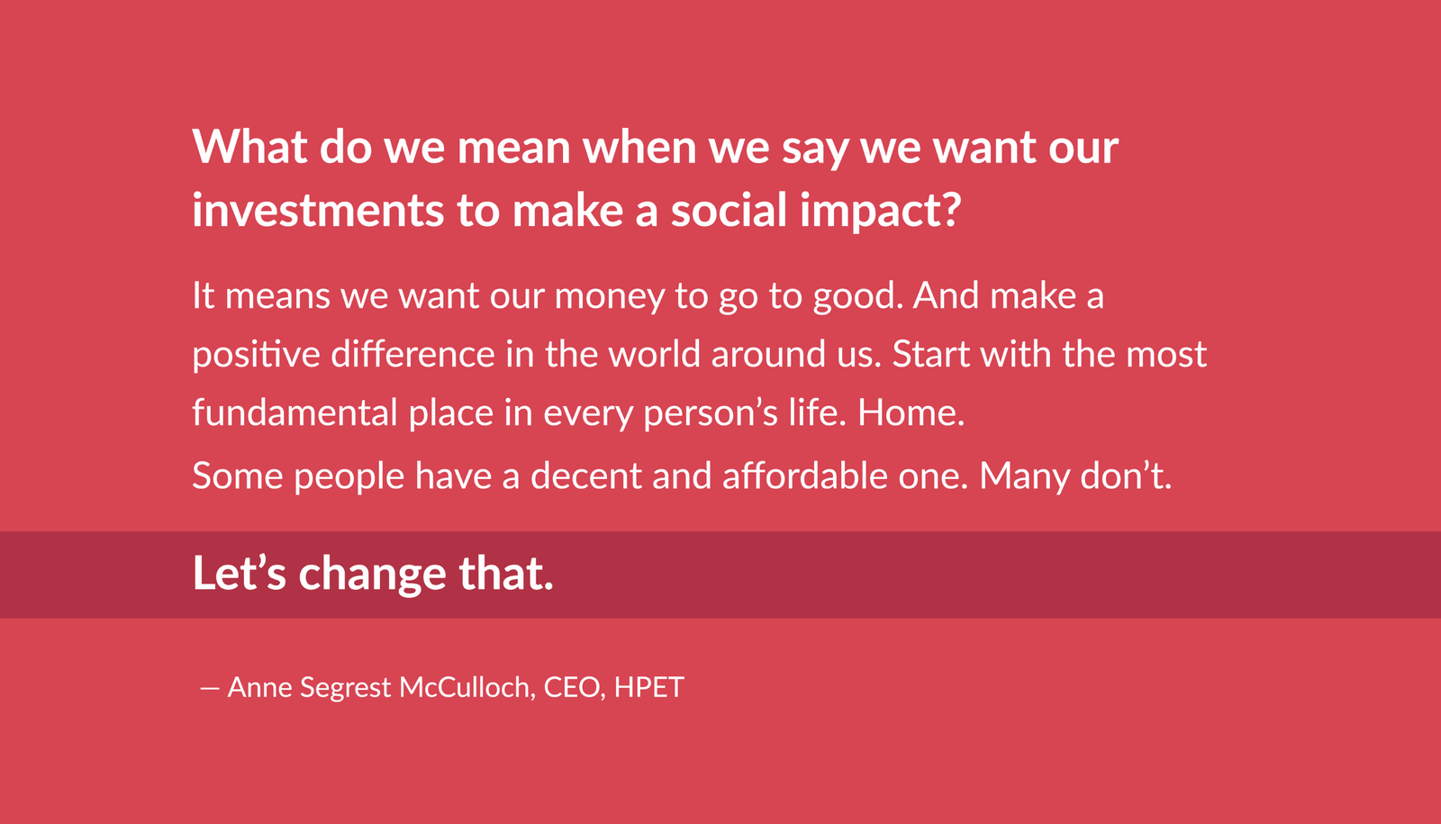 A quote from HPET's CEO