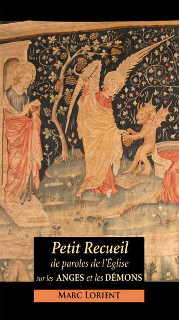 Petit recueil de paroles de l'Église sur les Anges et les Démons