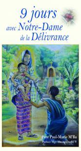 9 jours avec Notre Dame de la délivrance