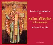 La vie et les miracles de saint Nicolas le Thaumaturge