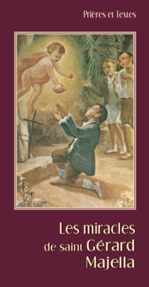 Les miracles de saint Gérard Majella