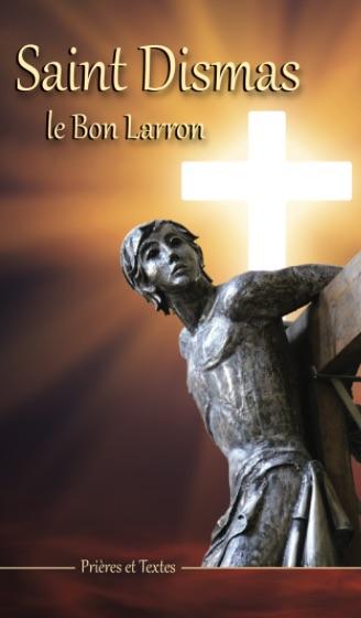 Saint Dismas, le Bon Larron