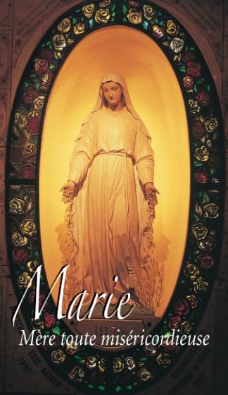 Marie Mère toute miséricordieuse