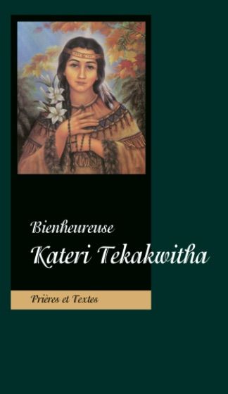 Bienheureuse Kateri Tekakwita