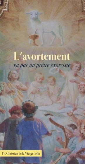 L'avortement vu par un prêtre exorciste