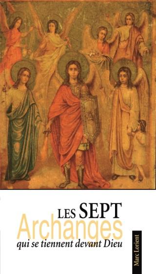 Les 7 Archanges qui se tiennent devant Dieu