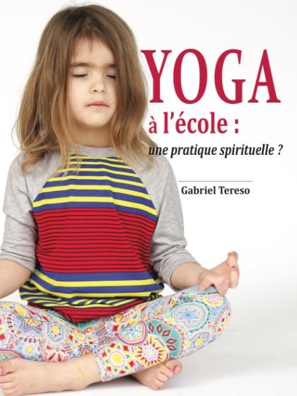 Yoga à l'école, une pratique spirituelle ?