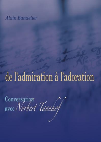 De l'admiration à l'adoration