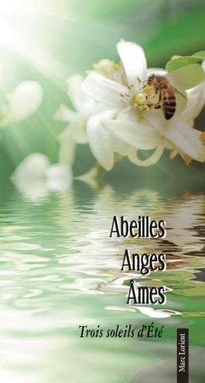 Abeilles, Anges, Âmes