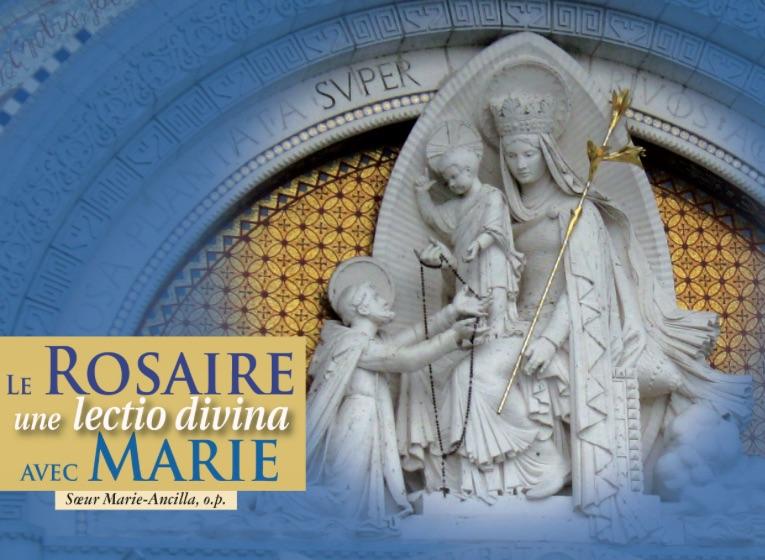 Le Rosaire, une lectio divina avec Marie