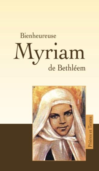 Bienheureuse Myriam de Bethléem